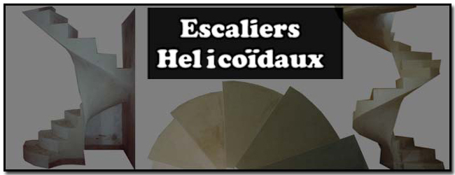 ESCALIERS HELICOIDAUX